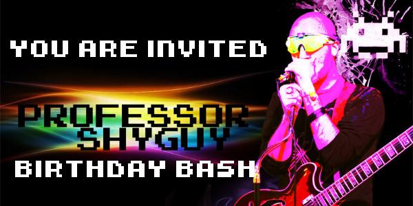 Professor Shyguy's Birthday Bash